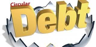 Govt vows to end circular debt by December 2020
