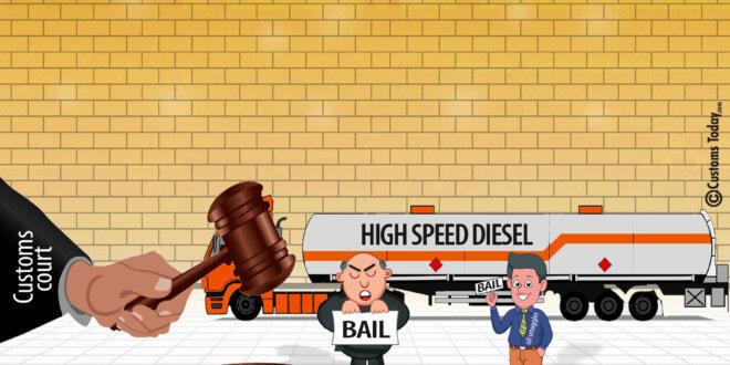 Customs Court grants post arrest bail in 60, 000 liter HSD oil smuggling case